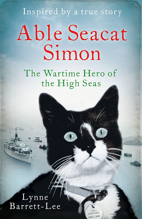 Able Seacat Simon – The Wartime Hero of the High Seas